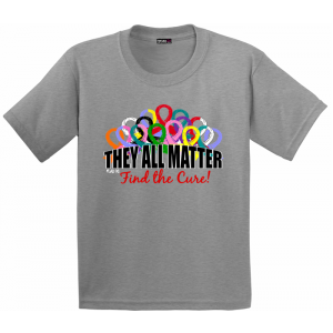 They All Matter Kids T-Shirts To Support All Cancers and Diseases