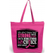 """How Strong We Are"" Darcey Tote Bag - Hot Pink"