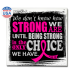 """""""How Strong We Are"""" Square Magnet - Black w/ Pink"""