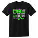 How Strong We Are Lime Green Ribbon T-Shirt Non-Hodgkin's Lymphoma, General Lymphoma, Lyme Disease, Muscular Dystrophy