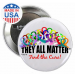 """They All Matter"" Round Button"