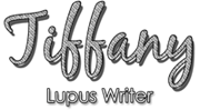 Tiffany - Lupus Writer