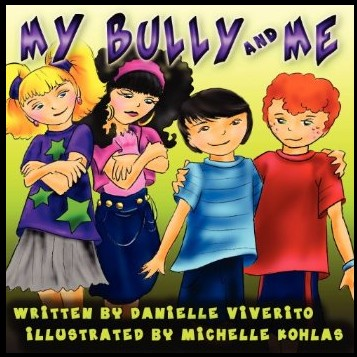 My Bully and Me by Danielle Viverito