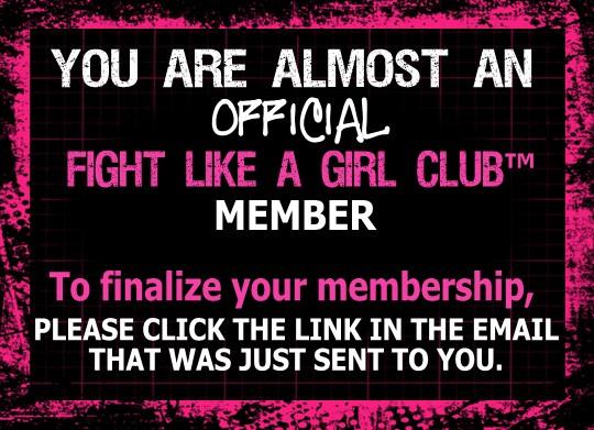 Confirm Fight Like a Girl Membership