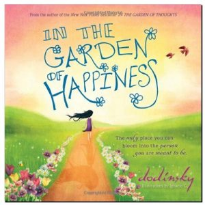 In the Garden of Happiness by Dodinsky Book Review
