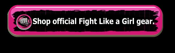 Shop Fight Like a Girl Gear