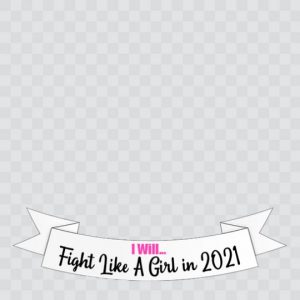 I Will Fight Like A Girl in 2021 Frame